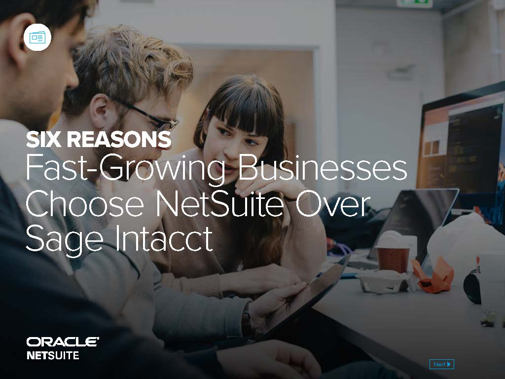 Six Reasons Fast-Growing Businesses Choose NetSuite Over Sage Intacct-1